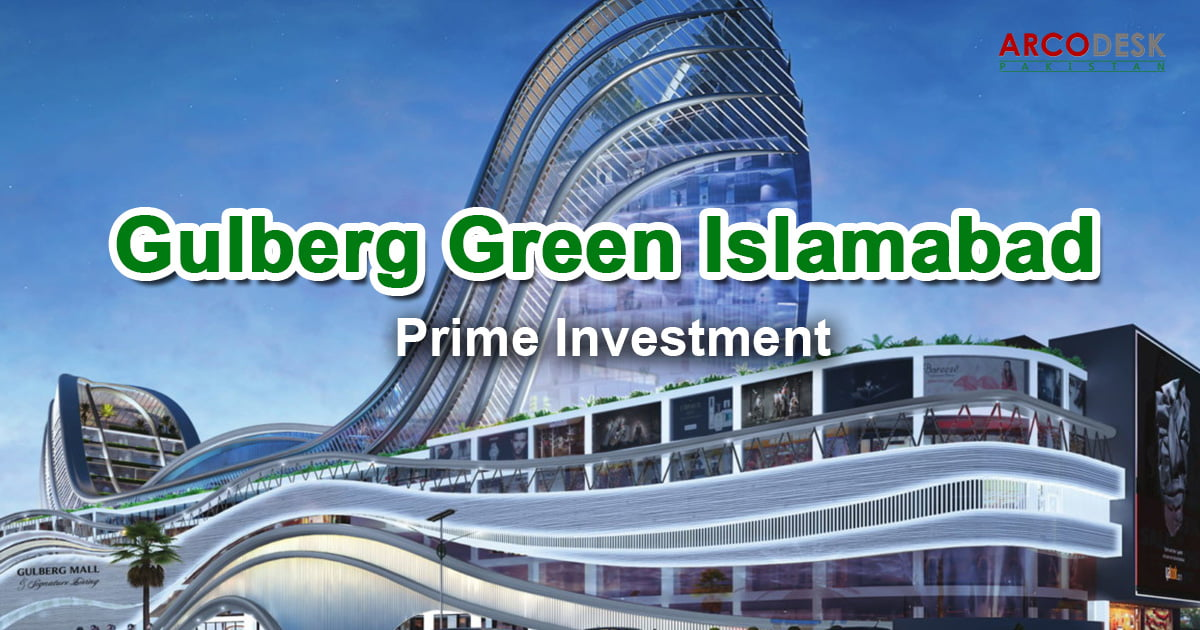 Introduction of Gulberg Green Islamabad